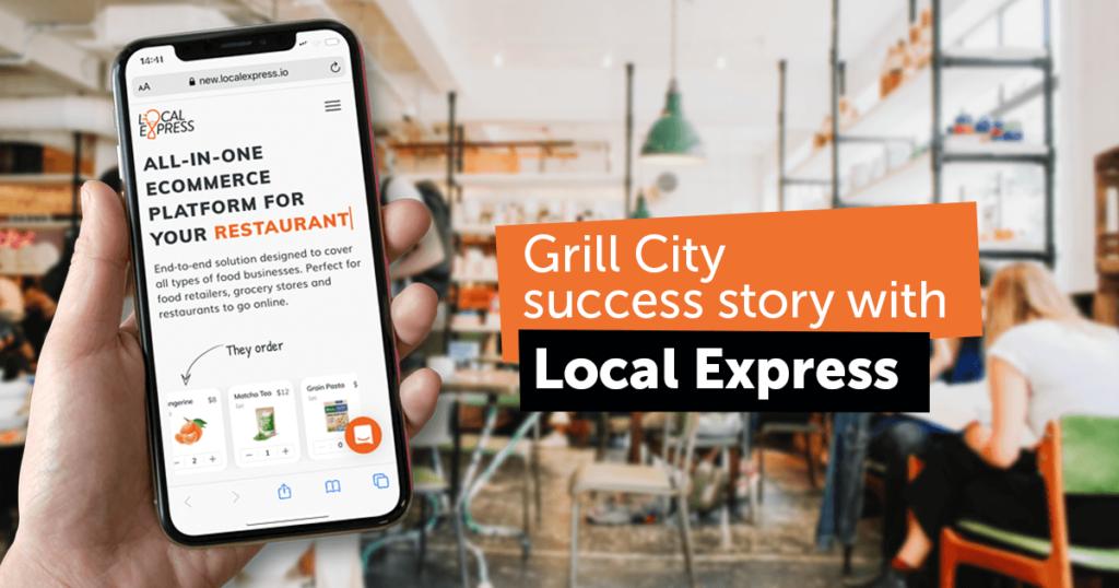 Quick Serve Restaurant Chain Grill City Using Local Express E-commerce Platform
