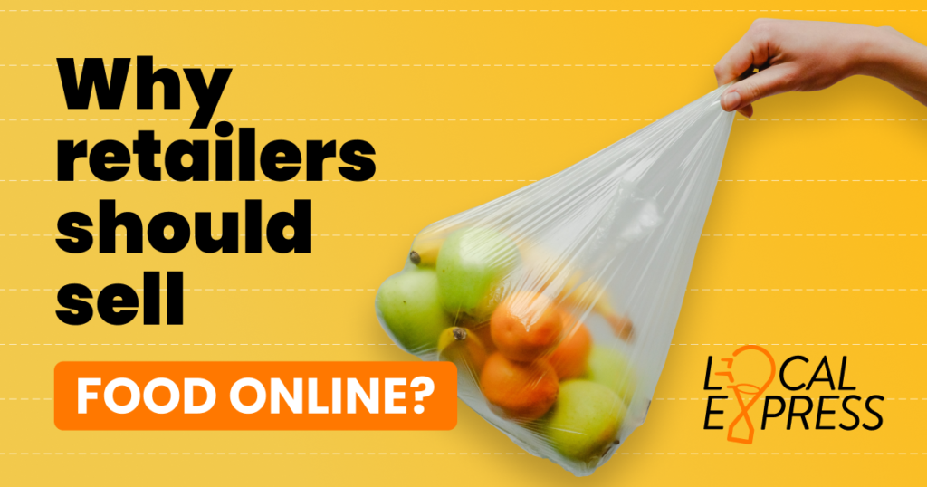 set up grocery ecommerce, Why Retailers Should Sell Food Online