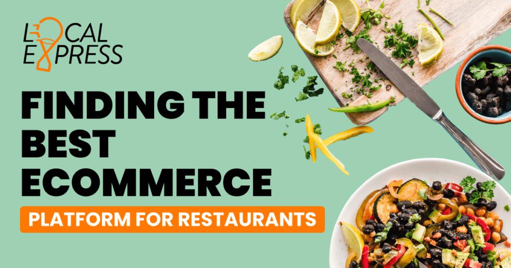 Best ecommerce platform for restaurants